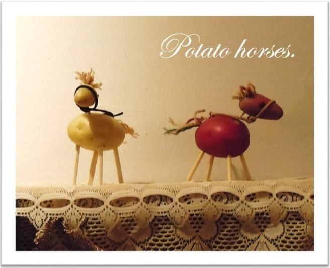 Potato Horses
